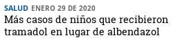 202200130 mas casos de confusión tramadol albendazol