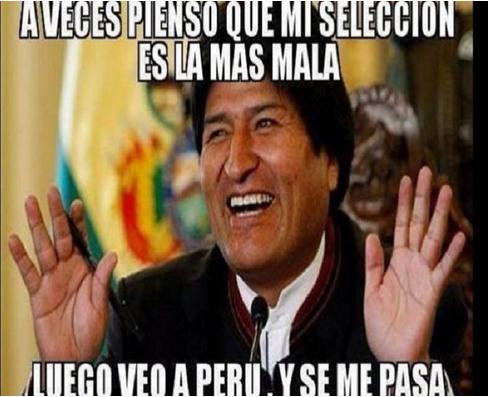 la peor selección es la peruana evo morales