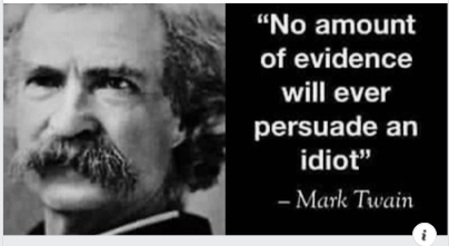 no hay peor sordo que el que no quiere oir mark twain persuade a idiot evidence