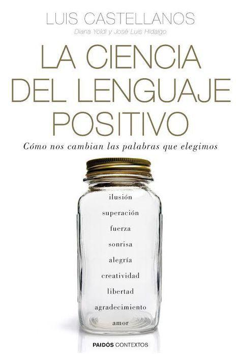 La Ciencia Del Lenguaje Positivo Luis Castellanos Libros Sobre Positivismo